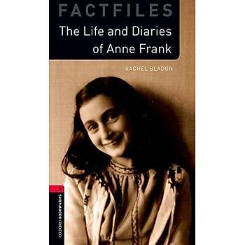OXFORD OBWF 3:LIFE AND DIARIES OF ANNE FRANK