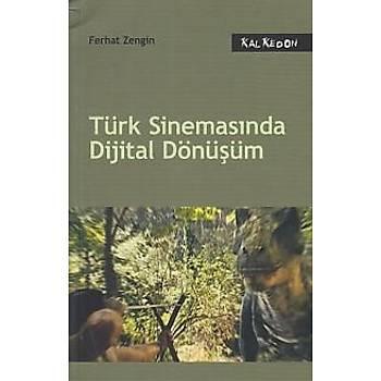 Türk Sinemasýnda Dijital Dönüþüm