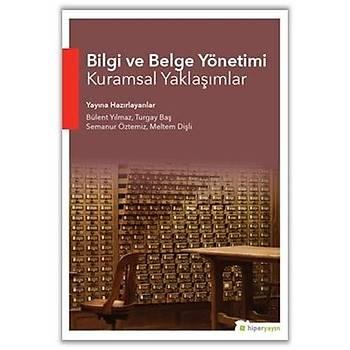 Bilgi ve Belge Yönetimi Kuramsal Yaklaþýmlar