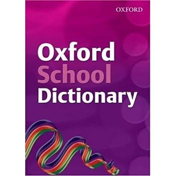 OXFORD SCHOOL DICTIONARY            (NEW)