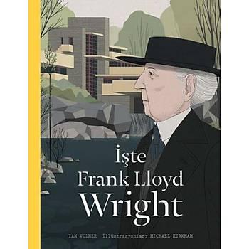 Ýþte Frank Lloyd Wright