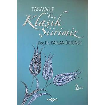 Tasavvuf ve Klasik Þiirimiz