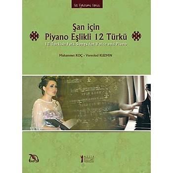 Þan Ýçin Piyano Eþlikli 12 Türkü Mp3