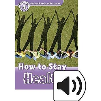 OXFORD ORD 4:HOW TO STAY HEALTHY +mp3