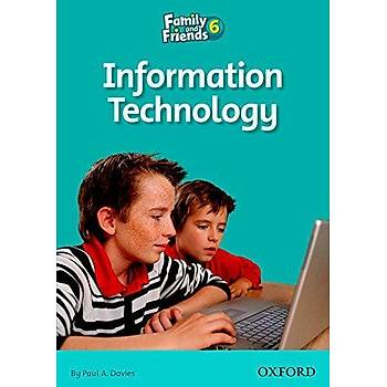OXFORD FAMILY AND FRIENDS 6-A:INFORMATION TECHNOLOGY