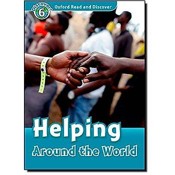 OXFORD ORD 6:HELPING AROUND THE WORLD +CD