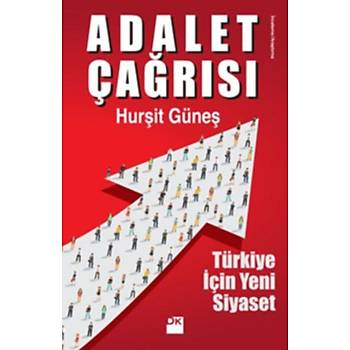 Adalet Çaðrýsý Türkiye Ýçin Yeni Siyaset