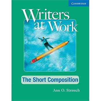 Cambridge Writers at Work: The Short Composition Student's Book