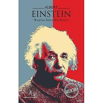 Albert Einstein Baþtan Sona Bir Hayat