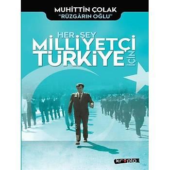 Her Þey Milliyetçi Türkiye Ýçin