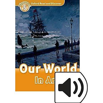 OXFORD ORD 5:OUR WORLD IN ART +MP3