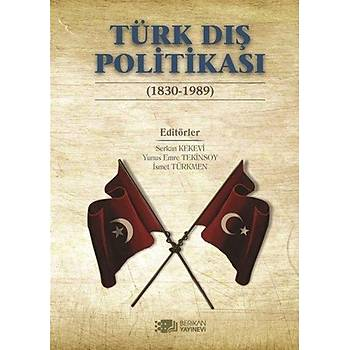 Türk Dýþ Politikasý 1830 1989