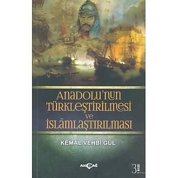 Anadolunun Türkleþtirilmesi ve Ýslamlaþtýrýlmasý