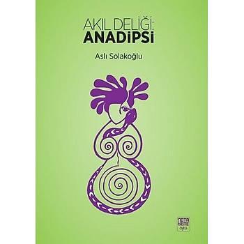 Akýl Deliði Anadipsi