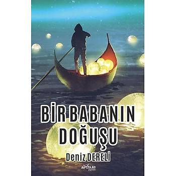 Bir Babanýn Doðuþu