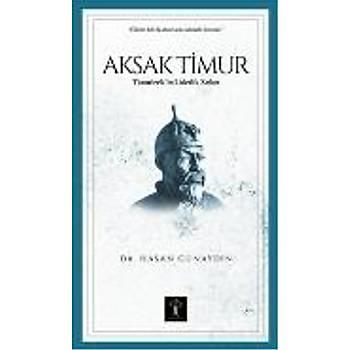 Aksak Timur Timurlenk in Liderlik Sýrlarý