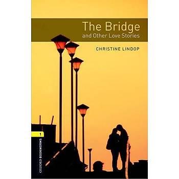 OXFORD OBWL 1:BRIDGE AND LOVE STORIES  MP3