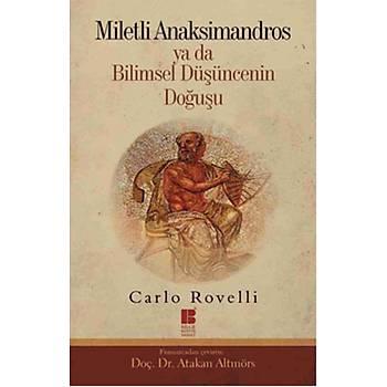 Miletli Anaksimandros ya da Bilimsel Düþüncenin Doðuþu