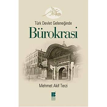 Türk Devlet Geleneðinde Bürokrasi