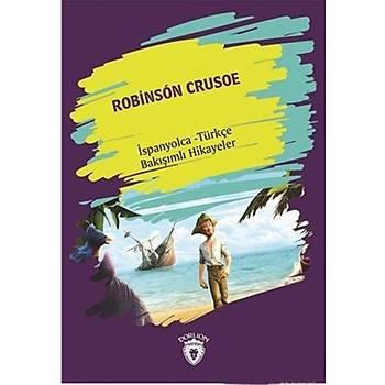 Robinson Crusoe (Robinson Crusoe) Ispanyolca Türkçe Bakisimli Hikayeler