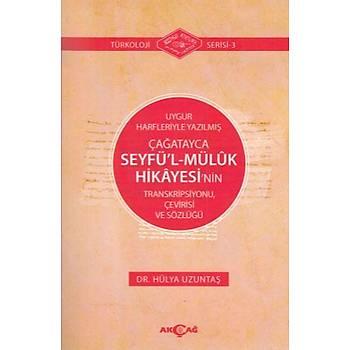 Uygur Harfleriyle Yazýlmýþ Çaðatayca Seyfül Mülük Hikayesinin Transkripsiyonu, Çevirisi ve Sözlüðü