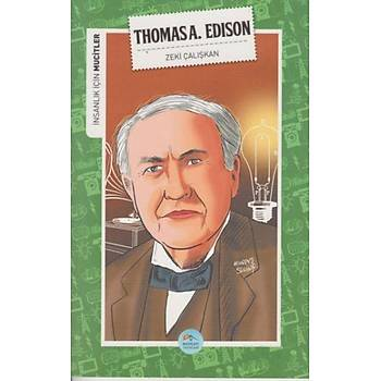 Insanlik Için Mucitler Thomasa A. Edison