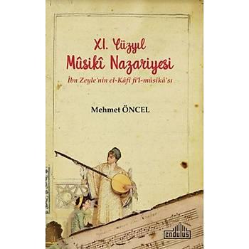 11. Yüzyýl Musiki Nazariyesi Ýbn Zeyle'nin el Kafi fil mûsika'sý