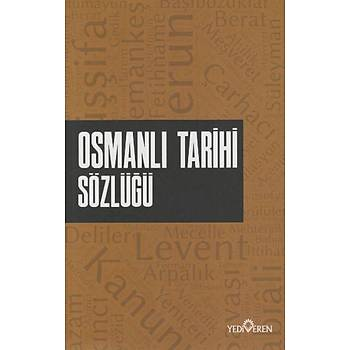 Osmanlý Tarihi Sözlüðü Ahmet Murat Seyrek Yediveren Yayýnlarý