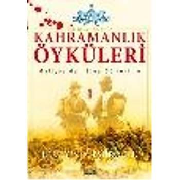 Kahramanlýk Öyküleri-1 Hüseyin A. Emiroðlu Zafer Yayýnlarý