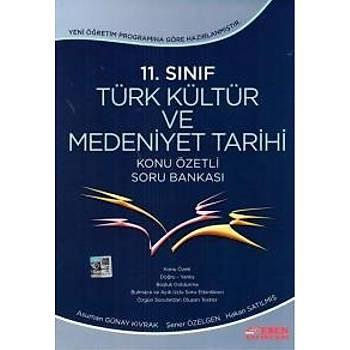 Esen 11. Sýnýf Türk Kültür ve Medeniyet Tarihi Konu Özetli Soru Bankasý-YENÝ Esen Yayýnlarý Komisyon Esen Yayýnlarý