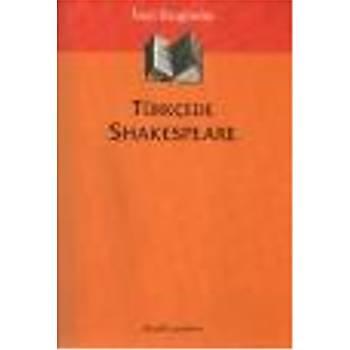 Türkçede Shakespeare Ýnci Enginün Dergah Yayýnlarý