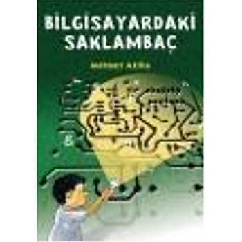 Bilgisayardaki Saklambaç Mehmet Atilla Tudem Yayýnlarý