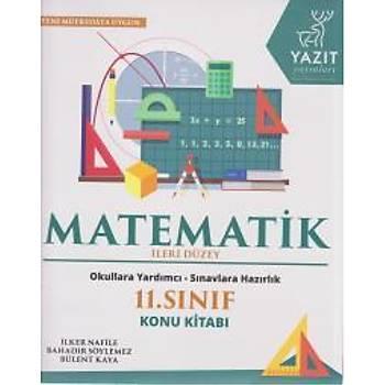 Yazýt 11. Sýnýf Ýleri Düzey Matematik Konu Kitabý - YENÝ Yazýt Yayýnlarý Komisyon Yazýt Yayýnlarý
