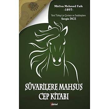 Süvarilere Mahsus Cep Kitabý Sevgin Ýnce Alfa Aktüel Yayýnlarý