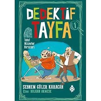 Dedektif Tayfa 1-Tuhaf Mücevher Hýrsýzlarý Þebnem Güler Karacan Uðurböceði Yayýnlarý