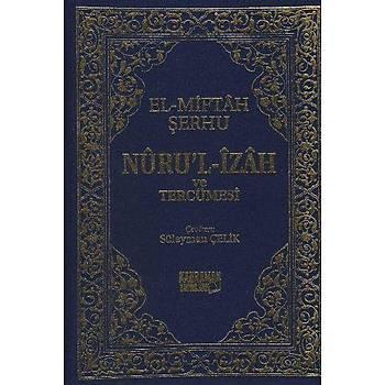 El-Miftah Þerhu Nuru'l-Ýzah ve Tercümesi Hasan b. Ammar Kahraman Yayýnlarý