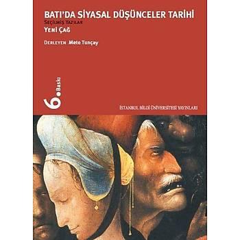 Batý'da Siyasal Düþünceler Tarihi-II / Yeni Çað Mete Tunçay Ýstanbul Bilgi Üniv. Yayýnlarý