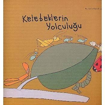 Kelebeklerin Yolculuðu Paula Carbonell Sev Matbacýlýk ve Yayýncýlýk