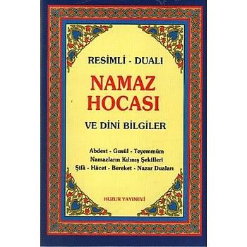 Resimli-Dualý Namaz Hocasý ve Dini Bilgiler Kolektif - Huzur Yayinevi Huzur Yayýnevi