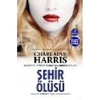 Þehir Ölüsü Charlaine Harris Artemis Yayýnlarý