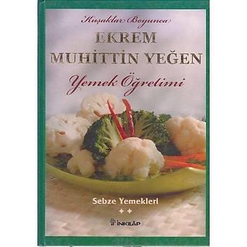Yemek Öðretimi-2 Sebze Yemekleri Ekrem Muhittin Yeðen Ýnkýlap Kitabevi