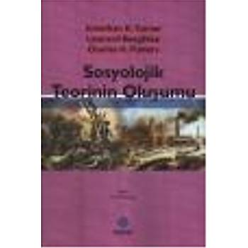 Sosyolojik Teorinin Oluþumu J.H.Turner-L.Beeghley Sentez Yayýncýlýk