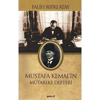 Mustafa Kemal'in Mütareke Defteri Falih Rýfký Atay Pozitif Yayýnlarý