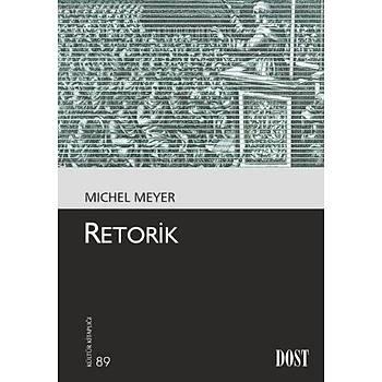 Kültür Kitaplýðý 089 Retorik Michel Meyer Dost Kitabevi Yayýnlarý