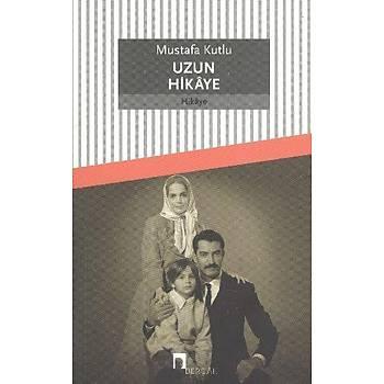 Uzun Hikaye Mustafa Kutlu Dergah Yayýnlarý