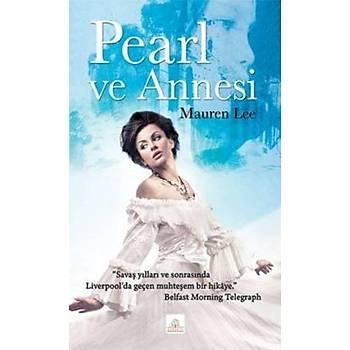 Pearl ve Annesi Muaren Lee Kyrhos Yayýnlarý