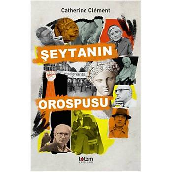 Þeytanýn Orospupu Catherine Clement Totem Yayýnevi