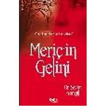 Meriç'in Gelini Sevim Asýmgil, Dr. Çelik Yayýnevi