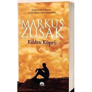 Kilden Köprü Markus Zusak Martý Yayýncýlýk