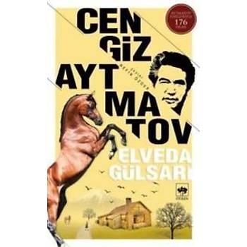 Elveda Gülsarý Cengiz Aytmatov Ötüken Neþriyat
